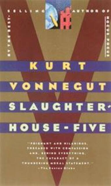 slaughterhouse 5 by kurt vennegut essay Literary analysis, kurt vonnegut - slaughterhouse-five, by kurt vonnegut.