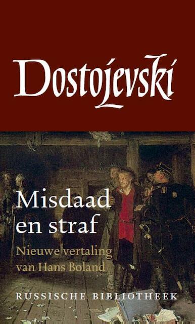 Misdaad en straf - Fjodor Dostojevski