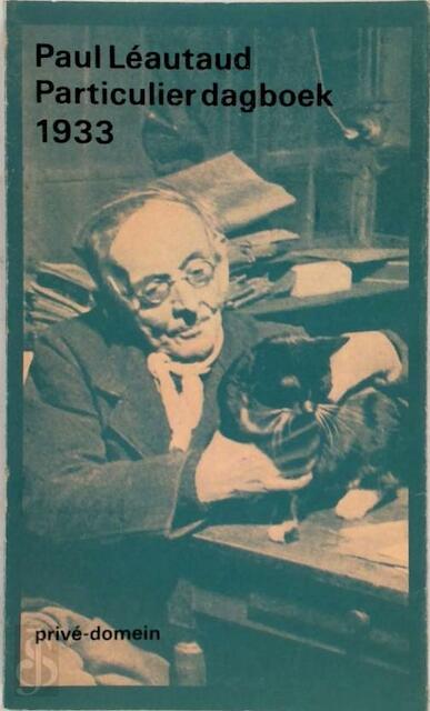 Particulier dagboek 1933 - Paul Léautaud