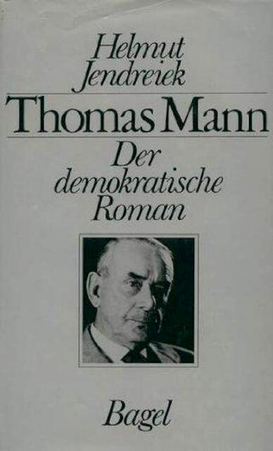 Thomas Mann - Helmut Jendreiek