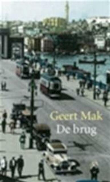 De brug - Geert Mak