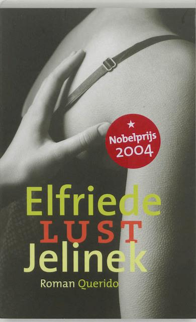 Lust - Elfriede Jelinek