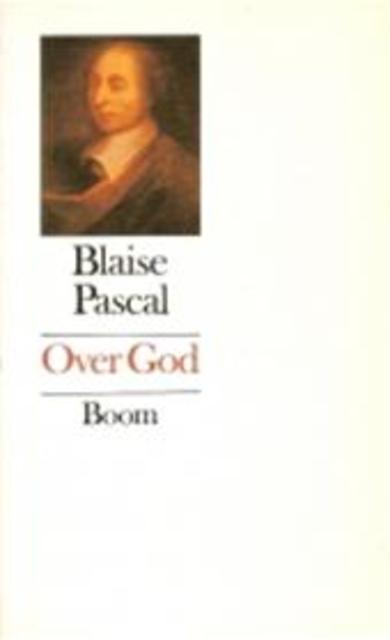 Over God - Blaise Pascal, Frank de Graaff
