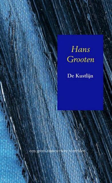 De Kustlijn - Hans Grooten