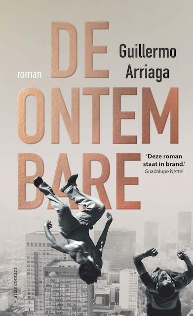 De ontembare - Guillermo Arriaga