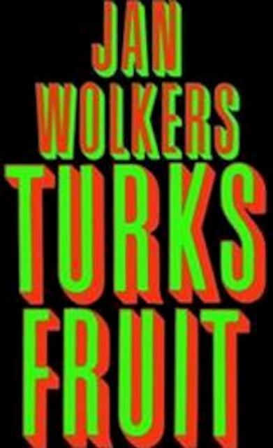 Turks fruit - Jan Wolkers