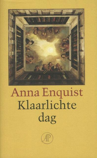 Klaarlichte dag - Anna Enquist