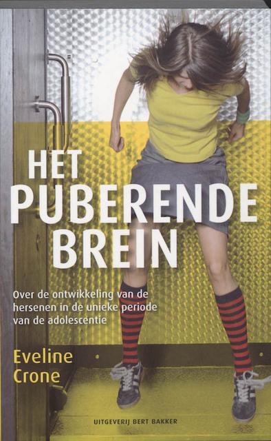 Het puberende brein - Eveline Crone