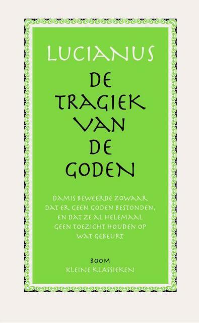 De tragiek van de Goden - Lucianus