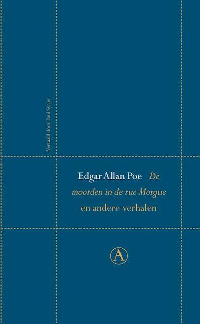 De moorden in de rue Morgue en andere verhalen - Edgar Allan Poe