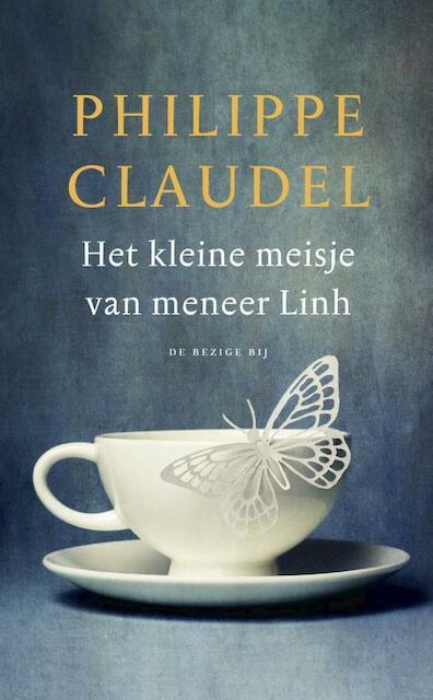 Het kleine meisje van meneer Linh - Philippe Claudel