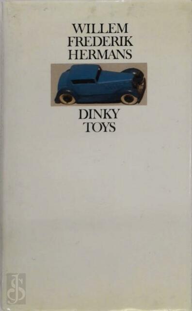 Dinky Toys - Willem Frederik Hermans