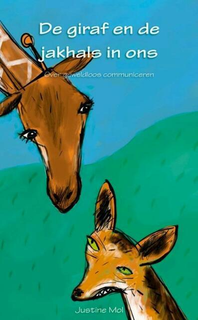 De giraf en de jakhals in ons - Justine Mol