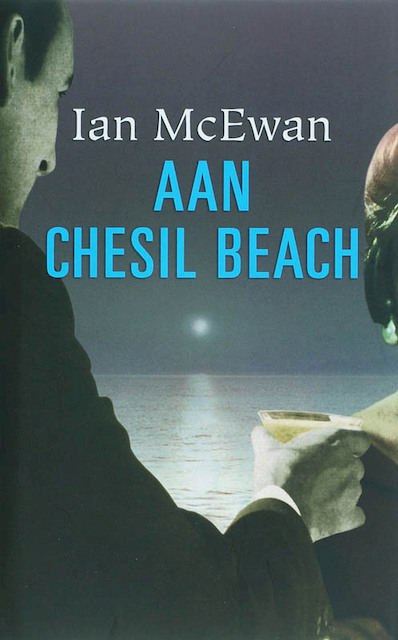 Aan Chesil Beach - Ian MacEwan