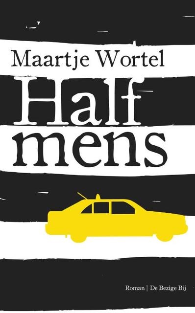 Half mens - Maartje Wortel