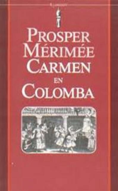 Carmen en Colomba - Prosper Mérimée