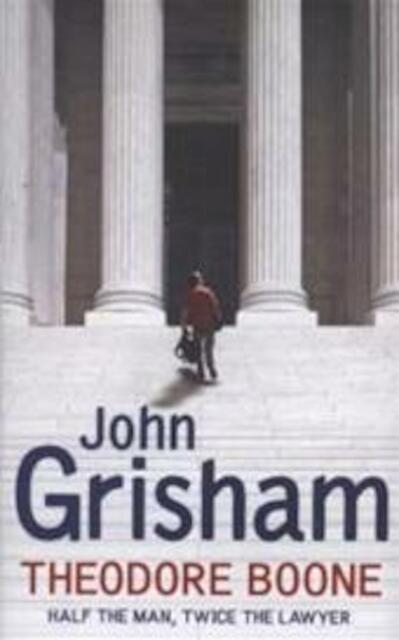 Theodore Boone - John Grisham - John Grisham - (ISBN ... Theodore Boone Nederlands