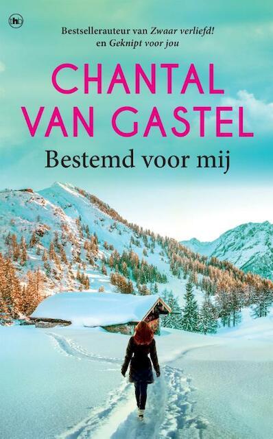 Bestemd voor mij - Chantal van Gastel