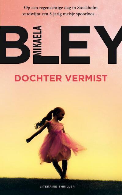 Dochter vermist - Mikaela Bley