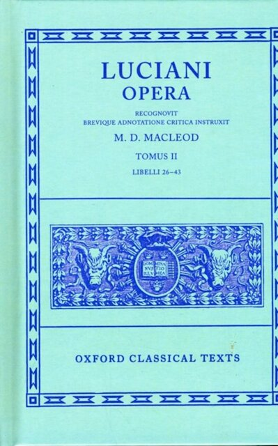 Luciani Opera: Libelli 26-43 - Luciano de Samosata, Llucià, Lucianus (Samosatensis)
