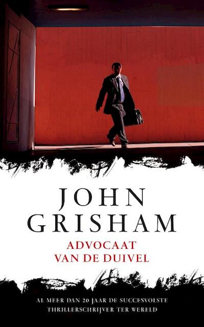 Advocaat van de duivel - John Grisham