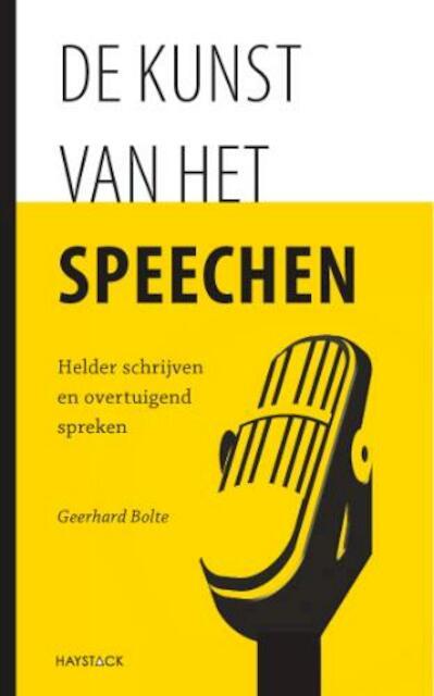 De kunst van het speechen - Geerhard Bolte
