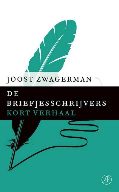 De briefjesschrijver - Joost Zwagerman