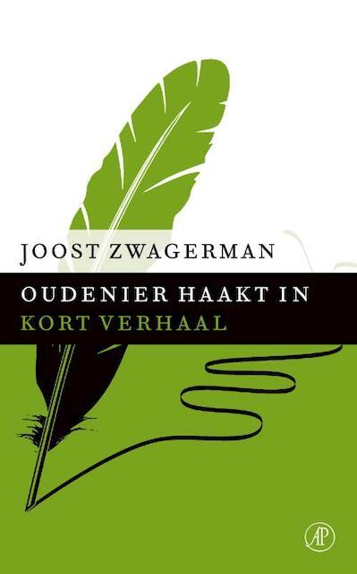 Oudenier haakt in - Joost Zwagerman