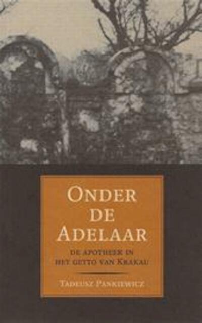 Onder de Adelaar - T. Pankiewicz