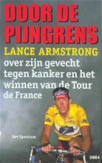 Door de pijngrens - Lance. Armstrong, Sally. Jenkins