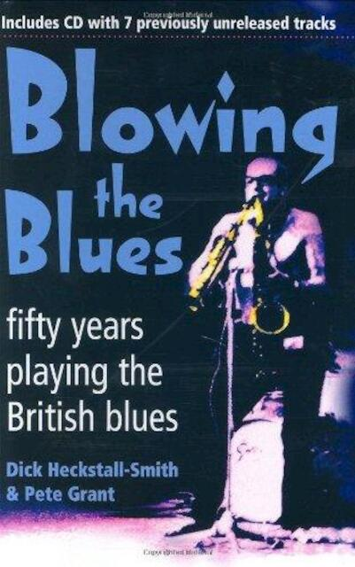 Blowing the Blues - Dick Heckstall-Smith, Pete Grant