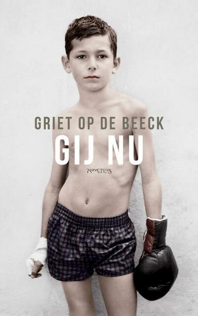 Gij nu - Griet Op de Beeck
