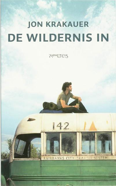 De wildernis in - Jon Krakauer