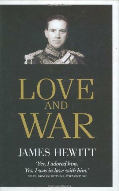 Love and War - James Hewitt