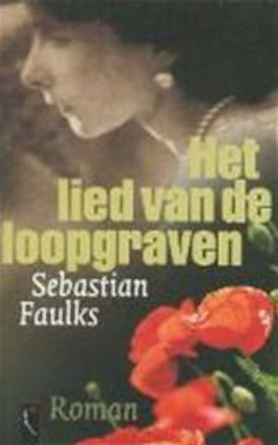 Het lied van de loopgraven - Sebastian Faulks