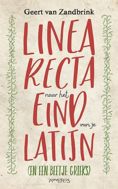 Linea recta naar het eind van je Latijn - Geert van Zandbrink
