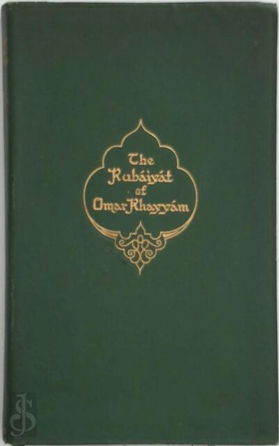 Rubáiyát of Omar Khayyám Followed by Euphranor. A dialogue on youth and Salámán and Absál - Omar Khayyám