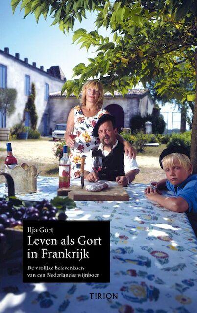 Leven als Gort in Frankrijk - Ilja Gort