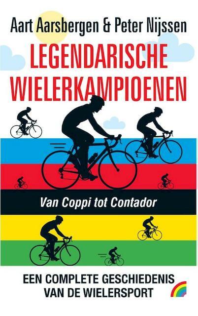 De legendarische wielerkampioenen - Aart Aarsbergen, Peter Nijssen