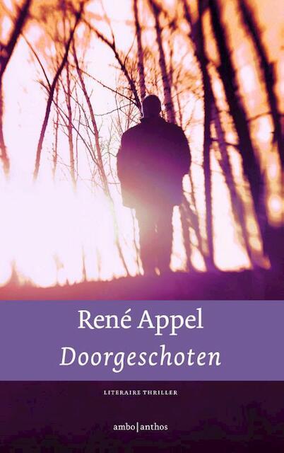 Doorgeschoten - René Appel