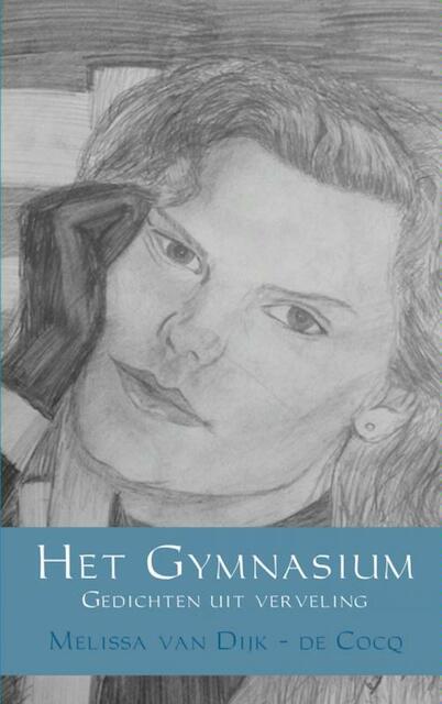 Het Gymnasium - Melissa van Dijk - de Cocq