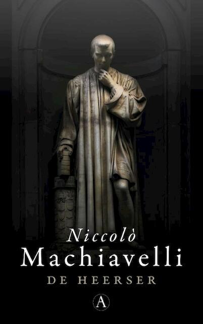 De heerser - Niccolò Machiavelli