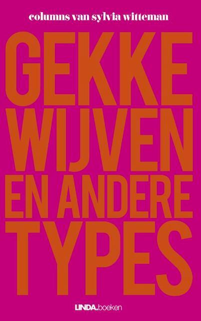 Gekke wijven - Sylvia Witteman
