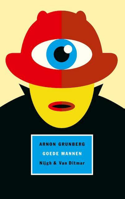 Goede mannen - Arnon Grunberg
