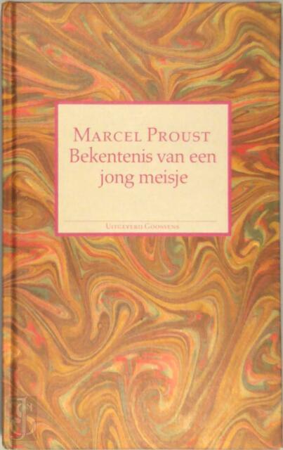 Bekentenis van een jong meisje - Marcel Proust, Ernst van Altena
