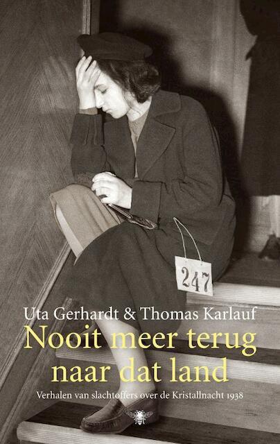 Nooit meer terug naar dat land - Uta Gerhardt
