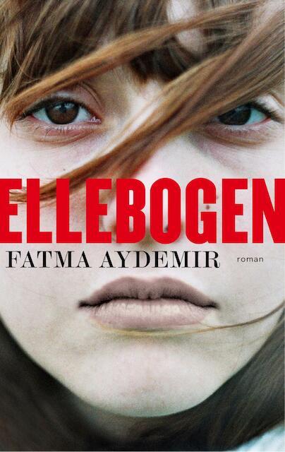Ellebogen - Fatma Aydemir