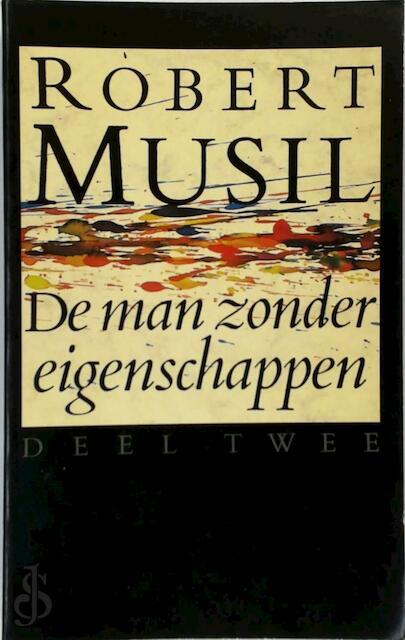 Man zonder eigenschappen / 2 - Robert Musil
