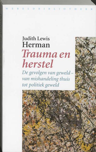 Trauma en herstel - Judith Lewis Herman