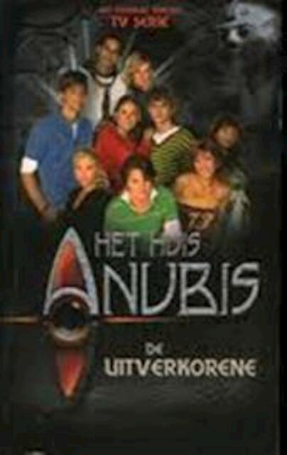 Het huis Anubis: De uitverkorene - Alexandra Penrhyn Lowe